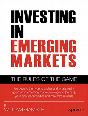 Investing in Emerging Markets By Gamble, William B.