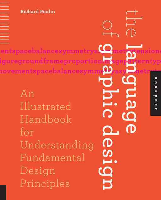 The Language of Graphic Design By Poulin, Richard